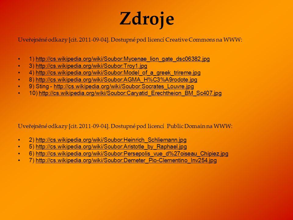 Zdroje Uveřejněné odkazy [cit. 2011-09-04]. Dostupné pod licencí Creative Commons na WWW: